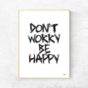 Don't worry be happy hvid plakat