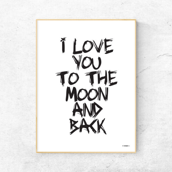 I love you to the moon and back plakat - hvid