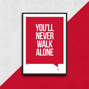 Never walk alone Liverpool plakat