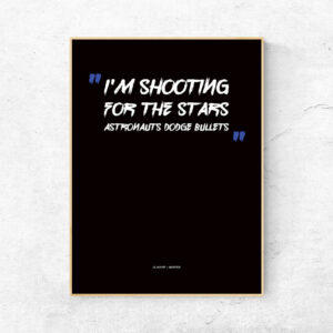 Shooting for the stars sangtekst plakat