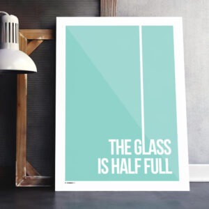 The glass is half full plakat lyseblå
