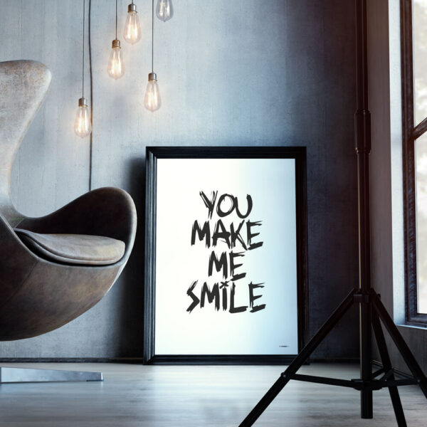 You make me smile hvid tekstplakat